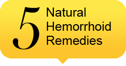 5 Natural Hemorrhoid Remedies